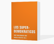 Los Superdemokraticos Buch