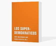 Los Superdemokraticos Buch
