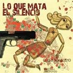 Lo que mata el silencio